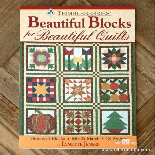 Thimbleberries Beautiful Blocks for Beautiful Quilts
