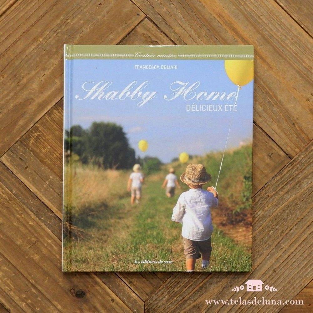Shabby Home: Délicieux été