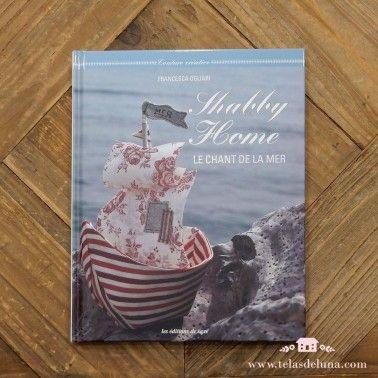 Shabby Home: Le Chant de la mer