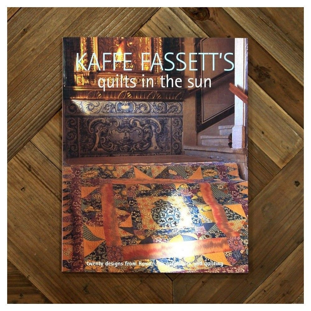 Kaffe Fassett`s. Quilts in the sun