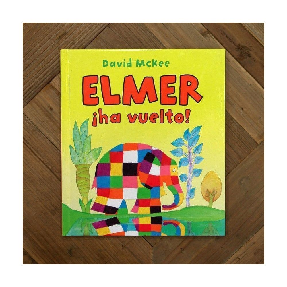 Elmer ¡ha vuelto!