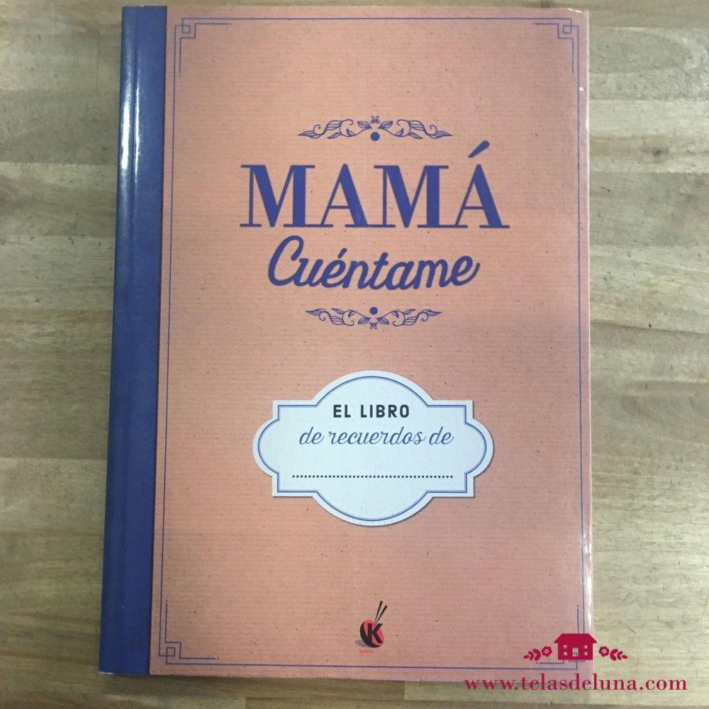 Libreta Mama Cuentame