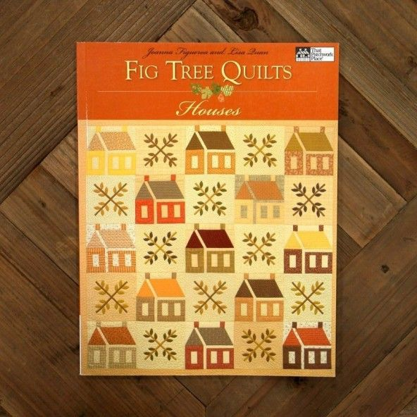 Fig Tree Quilts
