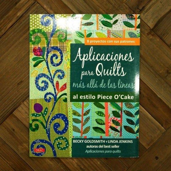 Aplicaciones para Quilts más allá de las líneas al estilo Piece O`Cake