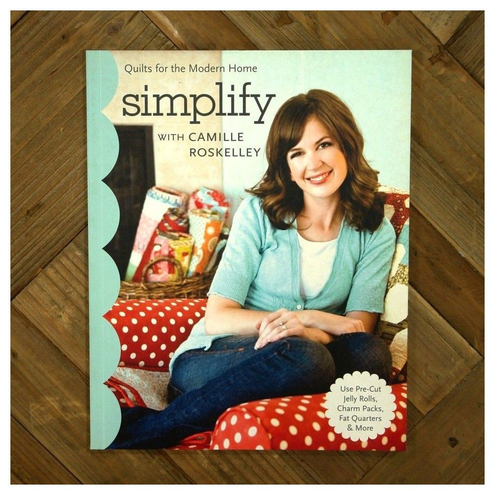 Simplify. Quilts for the Modern Home