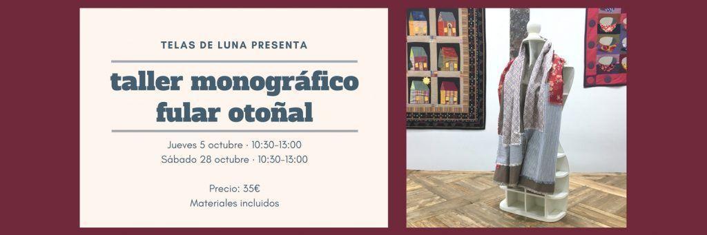 taller monográfico zaragoza manualidades diy fular