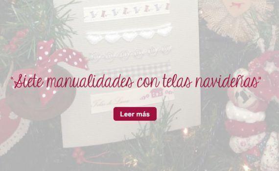 siete manualidades con telas navideñas